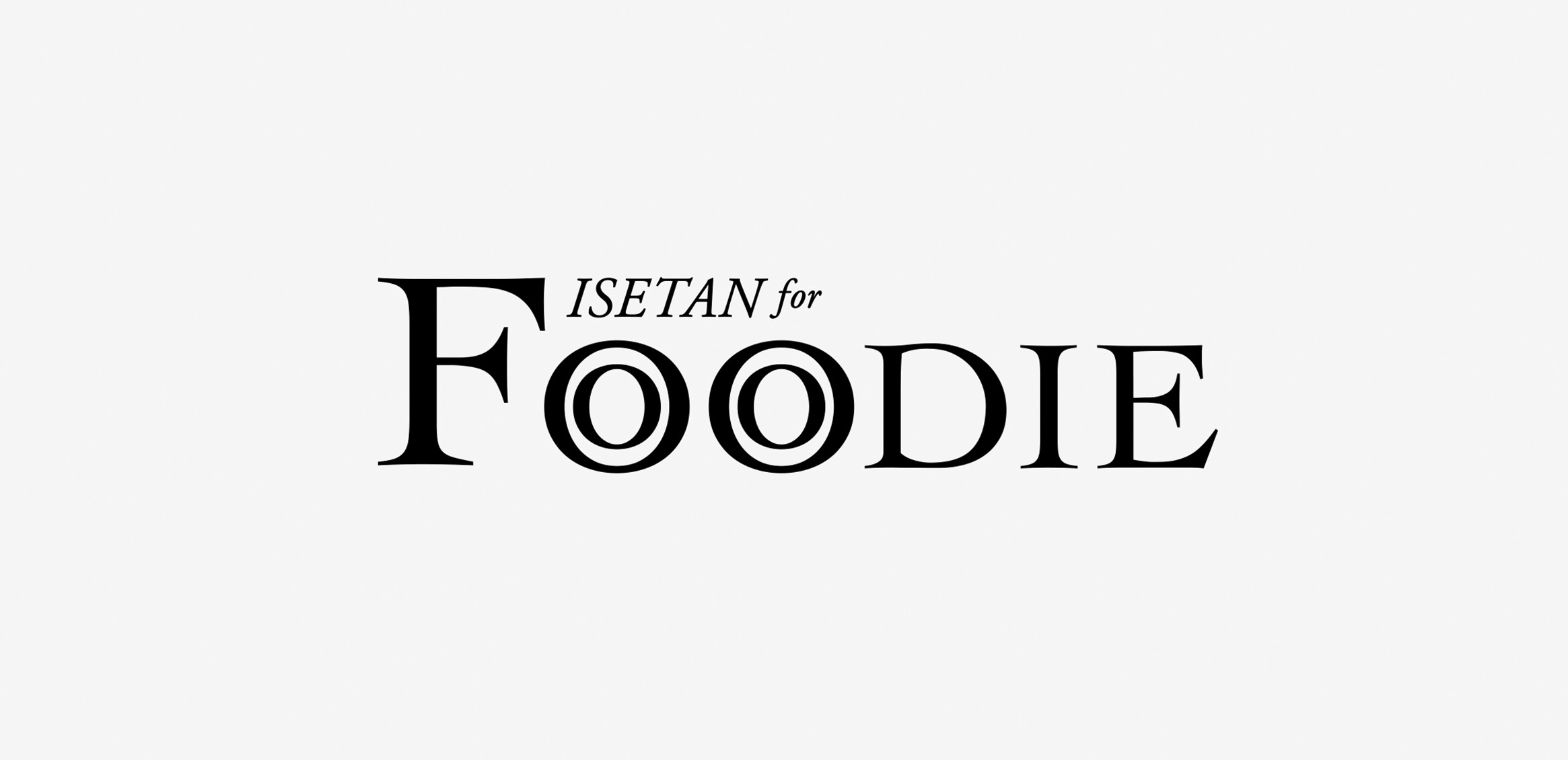 ISETAN for FOODIE0枚目
