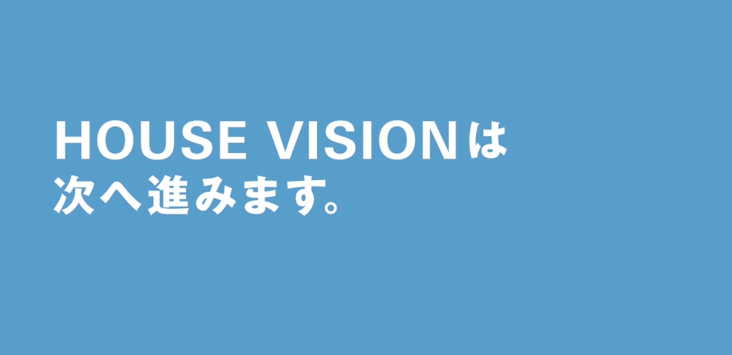 HOUSE VISION0枚目
