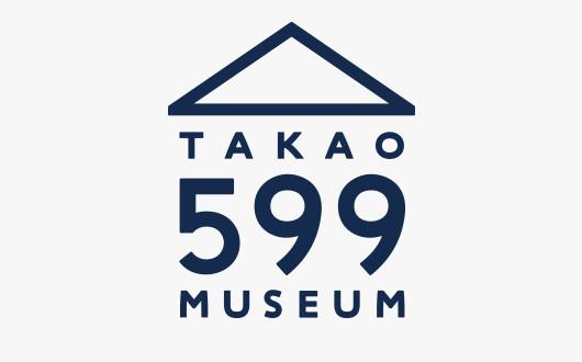 TAKAO 599 MUSEUM アイデンティフィケーション