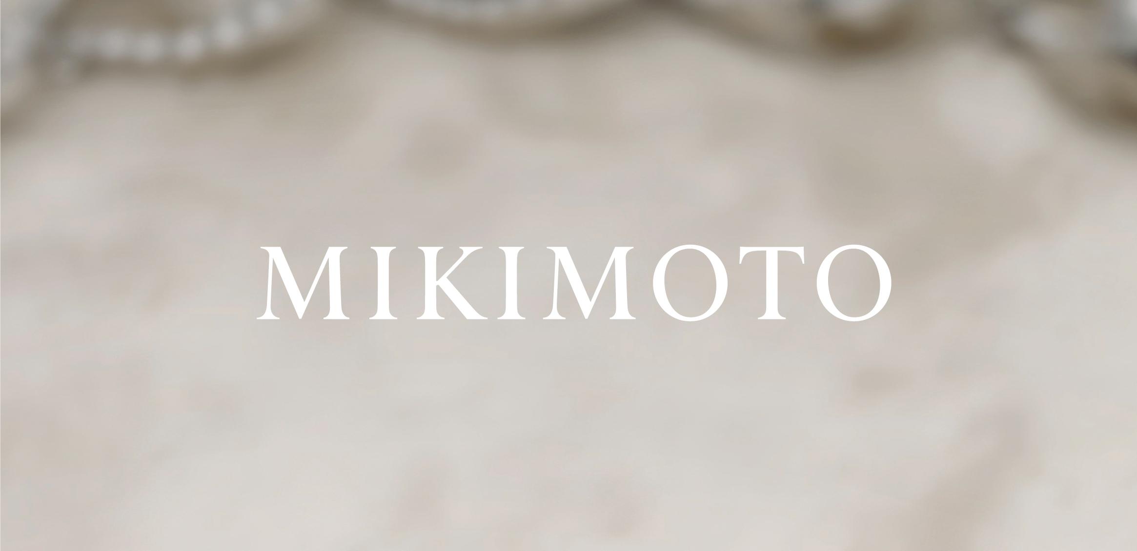 MIKIMOTO VI0枚目